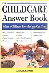 The Childcare Answer Book: Select a Childcare Provider You Can Trust PDF