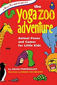 The Yoga Zoo Adventure: Animal Poses and Games for Little Kids (SmartFun Activity Books) PDF