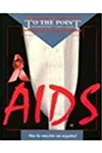 AIDS To the Point Series (To the Point : Confronting Youth Issues) PDF