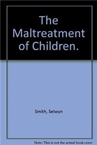 The Maltreatment of children PDF