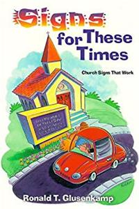 Signs for These Times: Church Signs That Work PDF