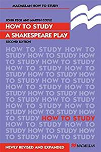 How to Study a Shakespeare Play (Macmillan Study Skills) PDF