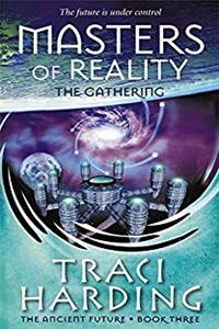 Masters of Reality: The Gathering Bk. 3 PDF